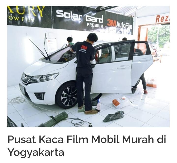Rekomendasi Kaca Film Yogyakarta Premium dan Termurah