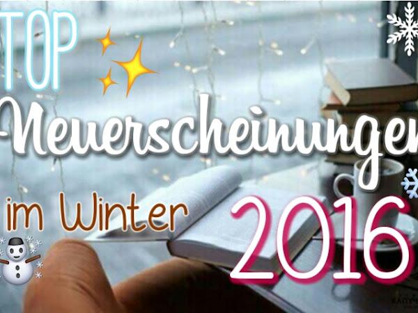 TOP NEUERSCHEINUNGEN WINTER 2016 (TEIL 1)