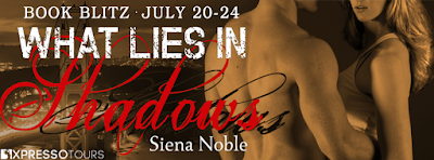 Book Showcase: What Lies in Shadows by Siena Noble
