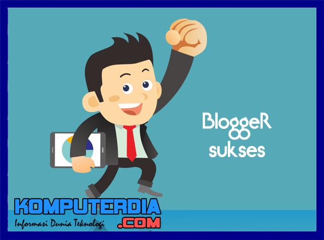 20 Strategi Jitu Untuk Menjadi Blogger Berkarakter dan Sukses