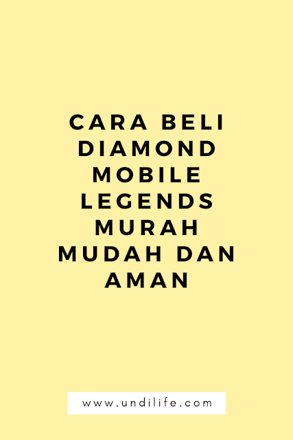 Cara Beli Diamond Mobile Legend Murah