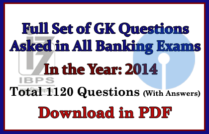 GK Questions Asked in IBPS PO/Clerk, SBI Exams
