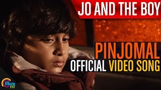 Jo And The Boy _ Pinjomal Song Video ft. Manju Warrior, Master Sanoop _ Official