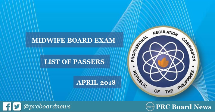 OFFICIAL RESULTS: April 2018 Midwife board exam list of passers