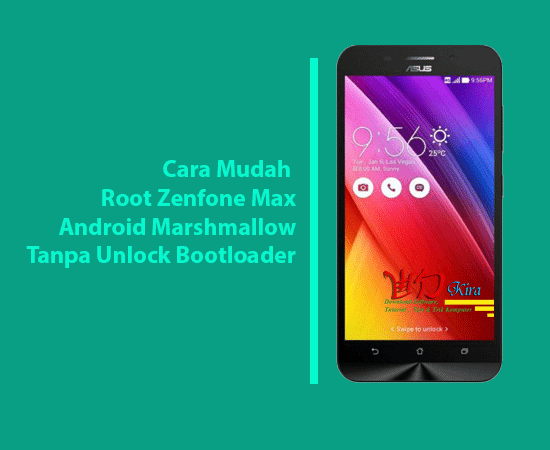 wd-kira, How to root Zenfone Max Marshmallow without unlock bootloader, cara mudah root zenfone max tanpa unlock bootloader, cara mudah pasang twrp pada zenfone max, cara root zenfone max terbaru