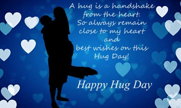 Hug Day Wishes, Messages , SMS, Quotes and Images