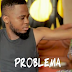 VIDEO | B Gway - Problema