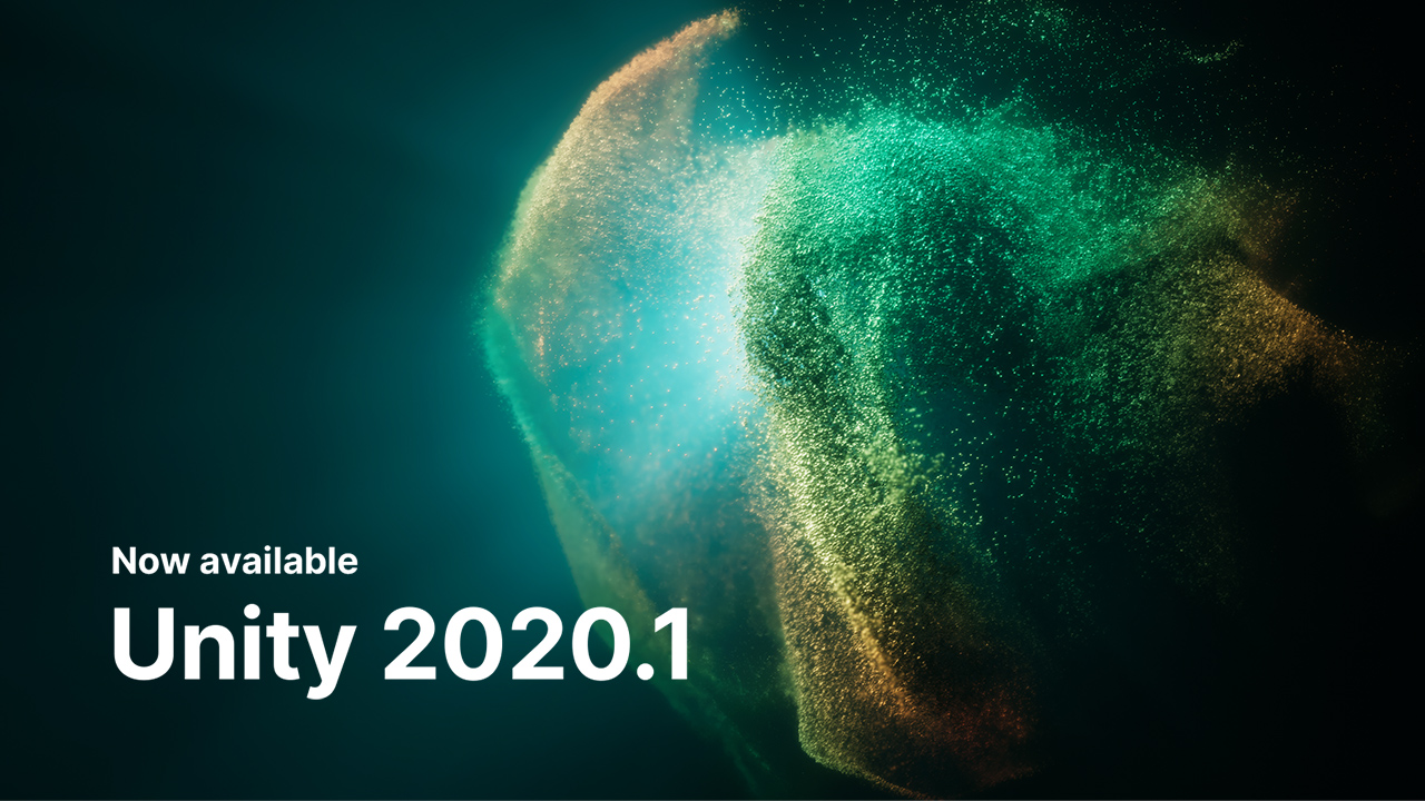 ¡Unity 2020.1 ya esta disponible!
