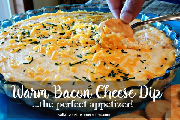 Warm Bacon and Cheese Dip Recipe from Walking on Sunshine