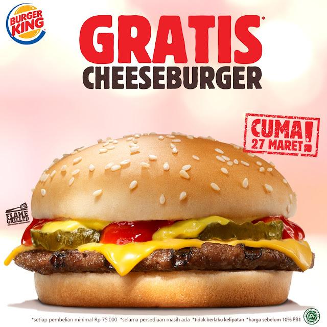#BurgerKing - #Promo Gratis CheeseBurger Setiap Belanja 75K (27 Maret 2019)