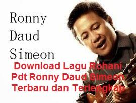 Download Lagu Rohani Pdt Ronny Daud Simeon Terbaru dan Terlengkap