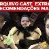 Arquivo Cast Extra #1 - Recomendações Marotas