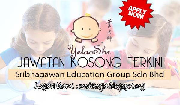 Jawatan Kosong di Sribhagawan Education Group Sdn Bhd