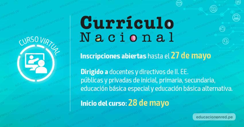 CURRÍCULO NACIONAL: Curso Virtual para Docentes y Directivos [Tercera Convocatoria 2019] MINEDU - www.minedu.gob.pe