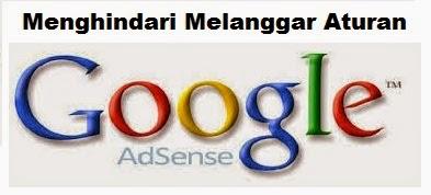 cara menghindari melanggar aturan google adsense
