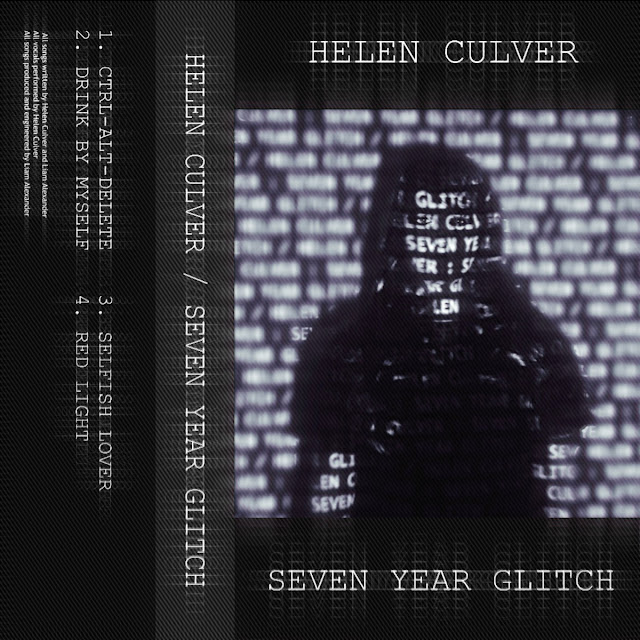 Helen Culver - EP Seven Year Glitch - Part Silk and Part Barbed Wire