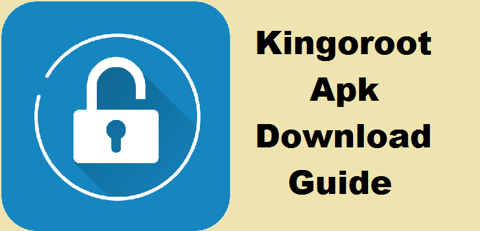 Kingoroot Apk Download for Android (Lollipop, Marshmallow