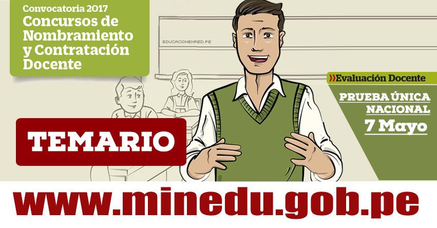 Temario para el Examen Nombramiento Docente y Contrato Docente 2017 - MINEDU - www.minedu.gob.pe