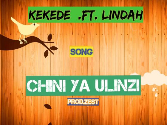 Download new Audio by Kekede ft Lindah - Chini ya Ulinzi