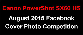 Canon PowerShot SX60 HS Facebook Cover Photo Competition - August 2015 Entries