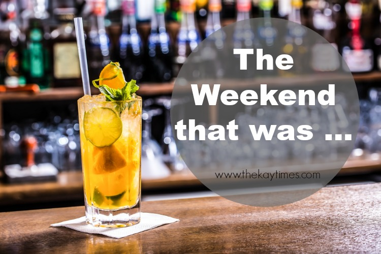 the weekend that was