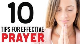 10 Tips For Effective Prayer | Prayer Tips | How to Pray | Christian Spoken Word | Paul Saravanan