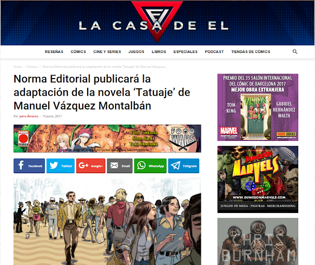 http://www.lacasadeel.net/2017/06/norma-editorial-publicara-la-adaptacion-la-novela-tatuaje-manuel-vazquez-montalban.html
