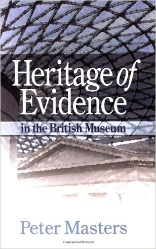 Heritage of Evidence: In the British Museum Paperback.