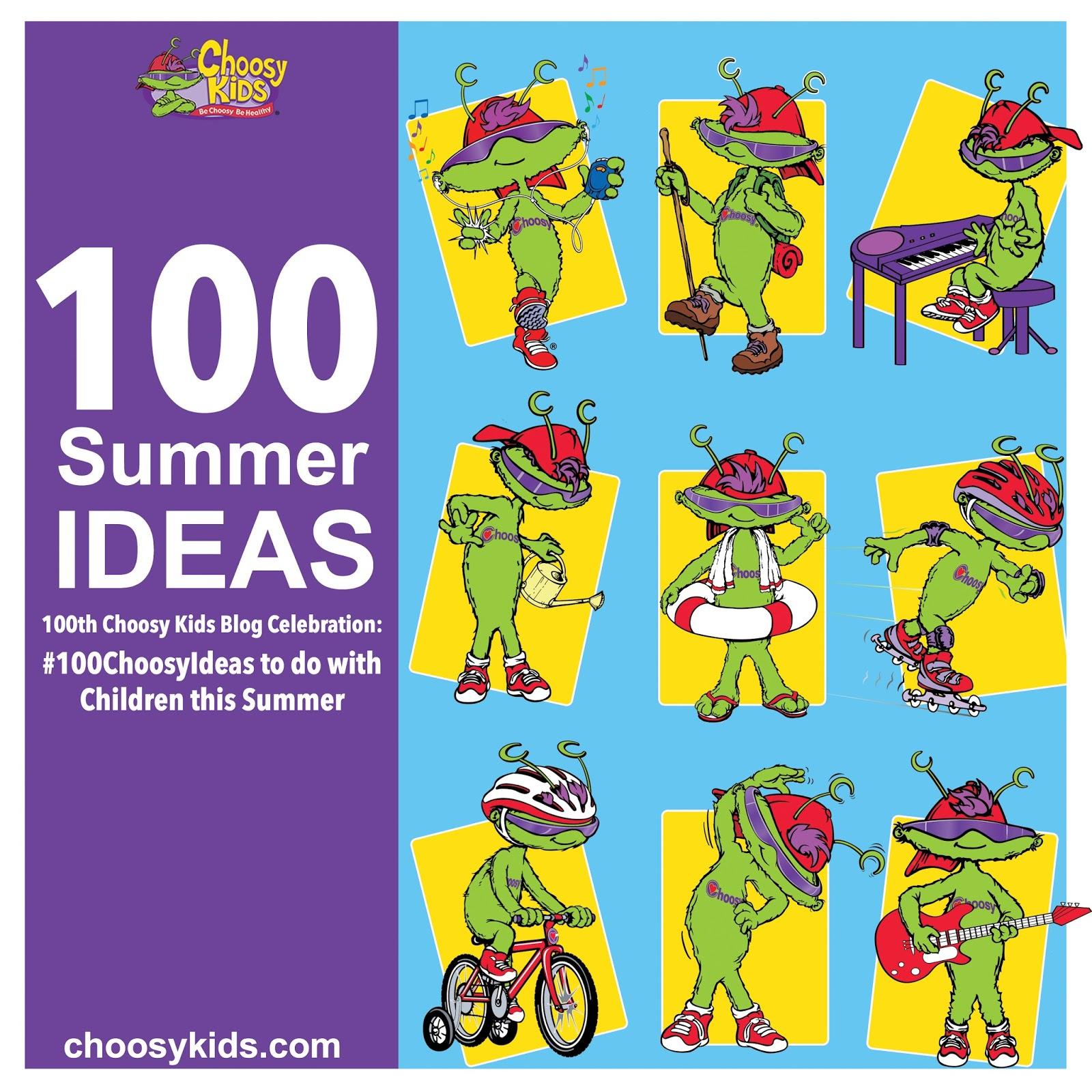 Choosy Kids: 100th Choosy Kids Blog Celebration: #100ChoosyIdeas to ...
