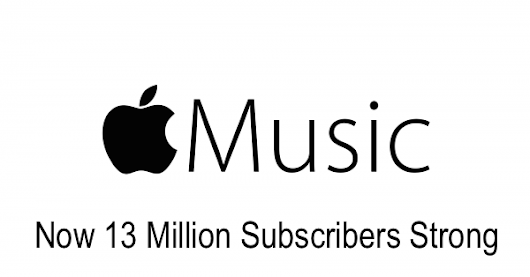 Apple Music Up To 13 Million Subscribers