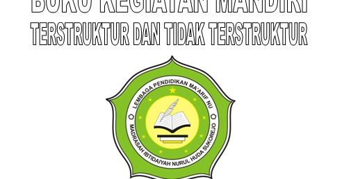 Contoh Buku Tugas Mandiri Terstruktur Dan Tidak Tersetruktur Mi Nurul Huda Bandung