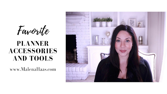 Must Try Planner Accessories and Tools: Current Favorites Spring 2018 www.MalenaHaas.com