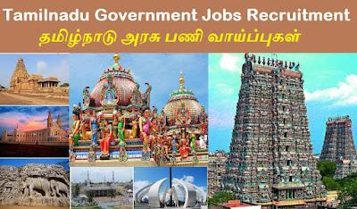 Govt Jobs In Tamilnadu, Tamilnadu (TN) Jobs Recruitment Notification