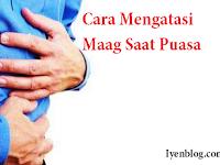 Tips Mengatasi Sakit Perut (Maag) Saat Puasa Ramadhan