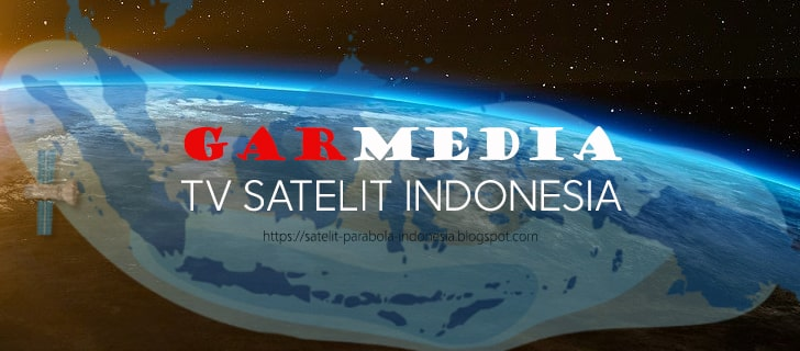 Frekuensi TP dan Daftar Channel Garmedia TV