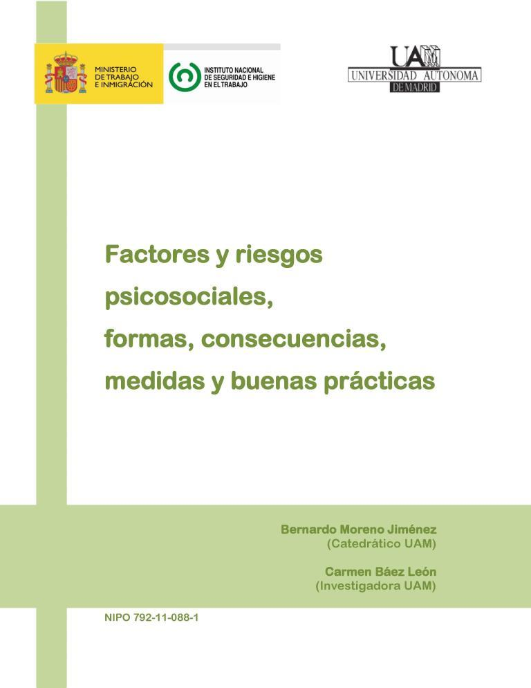 Factores y riesgos psicosociales, formas, consecuencias, medidas buenas prácticas