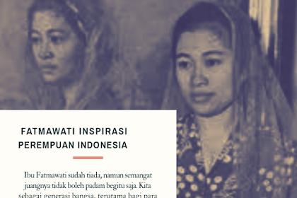 Fatmawati Inspirasi Perempuan Indonesia