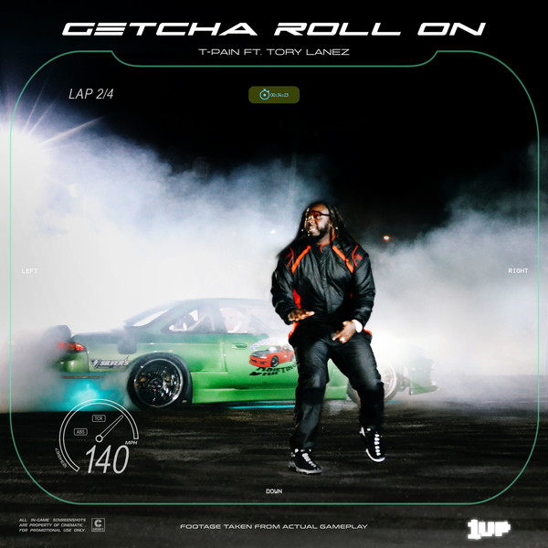 t pain getcha roll on 0