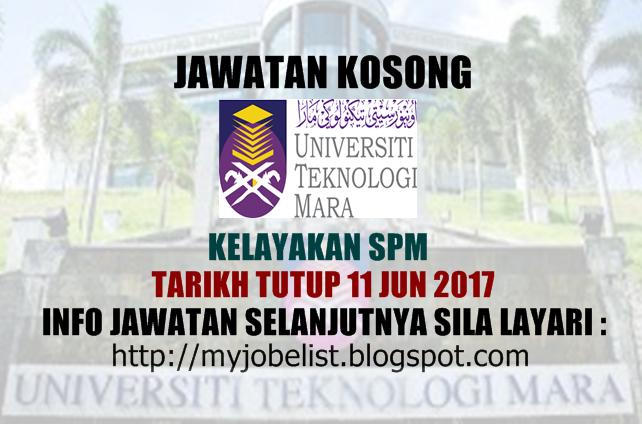 Jawatan Kosong di Universiti Teknologi MARA (UiTM) Jun 2017