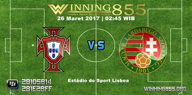 Prediksi Skor Portugal vs Hungaria 26 Maret 2017