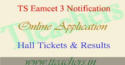 TS Eamcet 3 Notification Apply Online hall tickets & Results schedule
