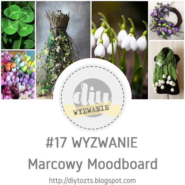 #17 WYZWANIE - Marcowy Moodboard