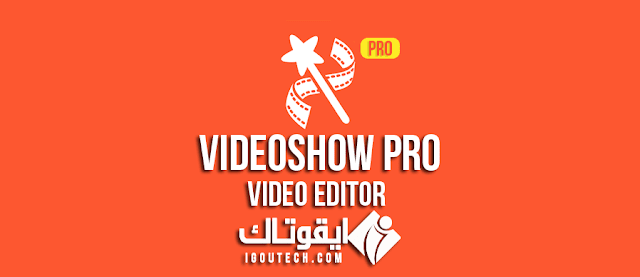 VideoShow Pro Video Editor IGOUTECH