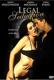 Legal Seduction 2002 Watch Online