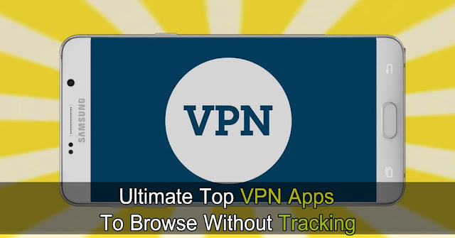 Top 5 Best Free VPN For Android To Browse Anonymously & Safely