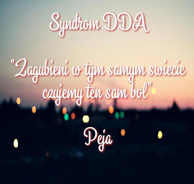 Syndrom DDA- na czym polega i czy łatwo z nim ŻYĆ?