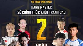 [PUBG] Kết quả vòng loại Master FirstBlood Divine League