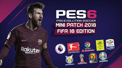PES 6 Mini Patch FIFA 18 Edition Season 2017/2018