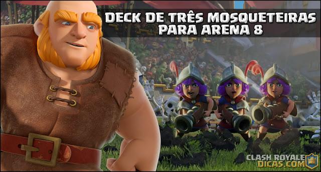 Deck para Arena 8: Três Mosqueteiras com Gigante - 1