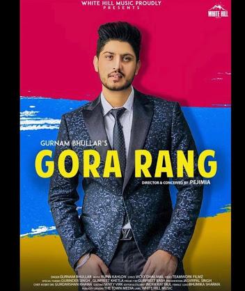 Geet Mp3 Music Gora Rang Gurnam Bhullar Download Full Song